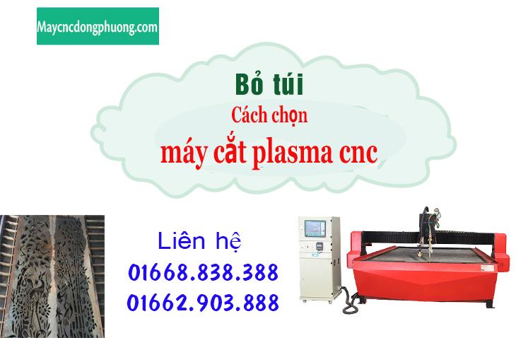 Bỏ túi cách chọn máy cắt plasma cnc chuẩn không cần chỉnh