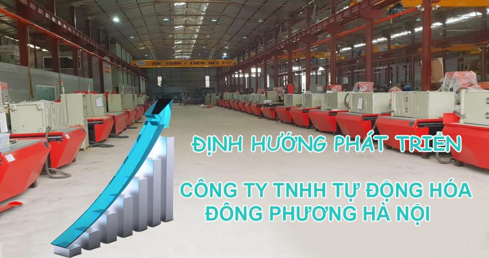 Định hướng phát triển của Công ty Tự Động Hóa Đông Phương Hà Nội – Đơn vị sản xuất máy cnc lớn nhất tại Việt Nam.